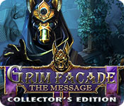 Grim Facade 10: The Message Collector's Edition [FINAL]