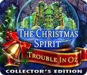 The Christmas Spirit: Trouble in Oz Collector's Edition [FINAL]