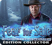 Fear For Sale: La Malédiction de Whitefall Ãdition Collector