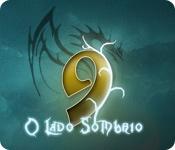 9: O Lado Sombrio