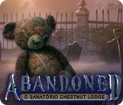 Abandoned: O Sanatório Chestnut Lodge