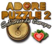 Adore Puzzle 2: Sabores da Europa