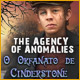 The Agency of Anomalies: O Orfanato de Cinderstone