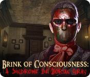 Brink of Consciousness: A Sindrome de Dorian Gray