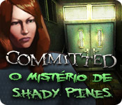 Committed: O Mistério de Shady Pines