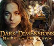 Dark Dimensions: Beleza de Cera