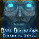 Dark Dimensions: Cidade da Névoa