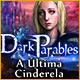 Dark Parables: A Última Cinderela