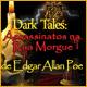 Dark Tales: Assassinatos na Rua Morgue de Edgar Allan Poe