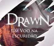 Drawn®: Um Voo na Escuridão ™