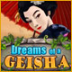 Dreams of a Geisha