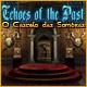 Echoes of the Past: O Castelo das Sombras