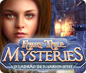 Fairy Tale Mysteries: O Ladrão de Marionetes