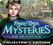 Fairy Tale Mysteries: The Beanstalk Collector's Edition