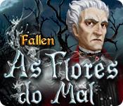 Fallen: As Flores do Mal