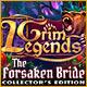 Grim Legends: The Forsaken Bride Collector's Edition