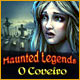 Haunted Legends: O Coveiro