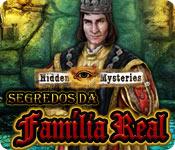 Hidden Mysteries: Segredos da Família Real