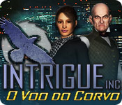 Intrigue Inc: O Voo do Corvo