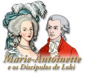 Maria Antonieta e os Discípulos de Loki