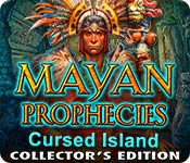 Mayan Prophecies: Cursed Island Collector's Edition