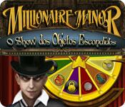 Millionaire Manor: Show dos Objetos Escondidos