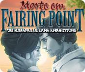 Morte em Fairing Point: Um Romance de Dana Knightstone