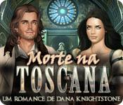 Morte na Toscana: Um Romance de Dana Knightstone