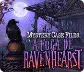 Mystery Case Files: A Fuga de Ravenhearst