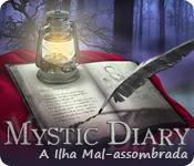 Mystic Diary: A Ilha Mal-assombrada