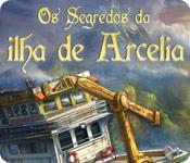 Os Segredos da Ilha de Arcelia
