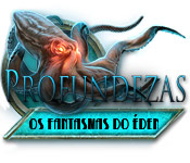 Profundezas: Os Fantasmas do Édem