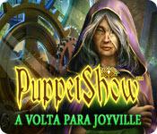 Puppetshow: A Volta Para Joyville