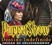 PuppetShow: Faith in the Future (Collector's Edition)