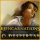 Reincarnations: O Despertar