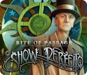 Rite of Passage: O Show Perfeito