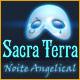 Sacra Terra: Noite Angelical