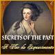 Secrets of the Past: A Flor do Esquecimento