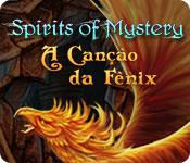 Spirits of Mystery: A Canção da Fênix