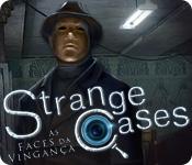 Strange Cases: As Faces da Vingança