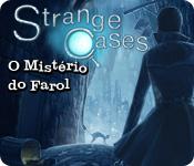 Strange Cases: O Mistério do Farol