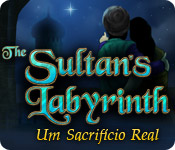 The Sultan's Labyrinth: Um Sacrificio Real