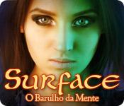 Surface: O Barulho da Mente