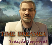 Time Dreamer: Traição Temporal