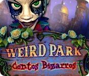 Weird Park: Contos Bizarros