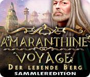 Amaranthine Voyage: Der lebende Berg Sammleredition