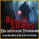 Bonfire Stories: Der gesichtslose Totengräber Sammleredition