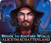 Bridge to Another World: Alice im Schattenland – Komplettlösung