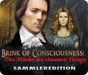 Brink of Consciousness: Der Mörder der einsamen Herzen Sammleredition