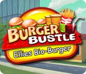 Burger Bustle: Ellie's Bio-Burger